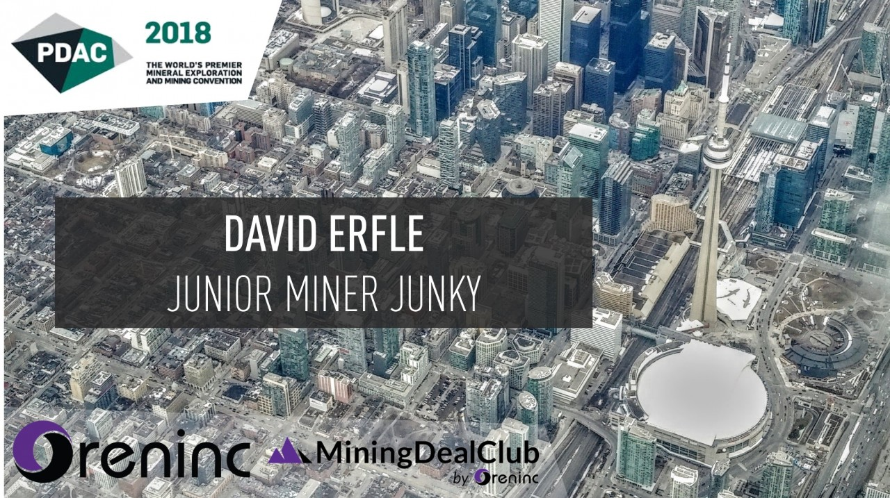 PDAC 2018: David Erfle, Junior Miner Junky