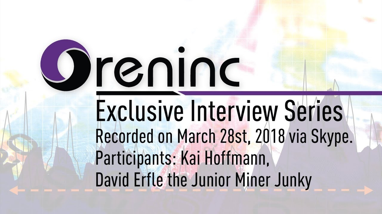 Oreninc Podcast Series Ep 03 with David Erfle, the Junior Miner Junky