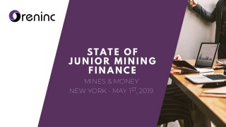 Junior Mining Finance at record lows - Presentation from Mines & Money NYC 2019